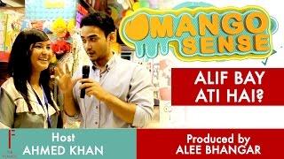 Mango sense || alif bay pay aati hai? - ahmed khan