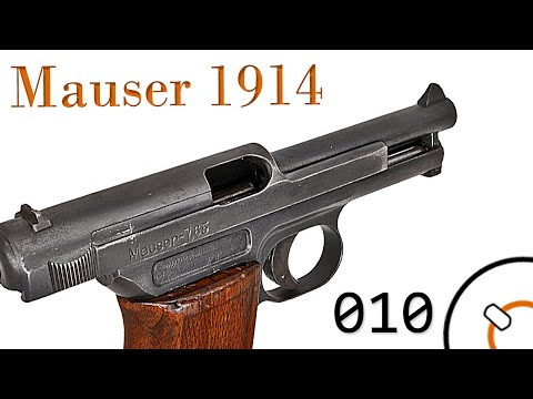 Small Arms of WWI Primer 010: German Mauser 1914 Pistol ...