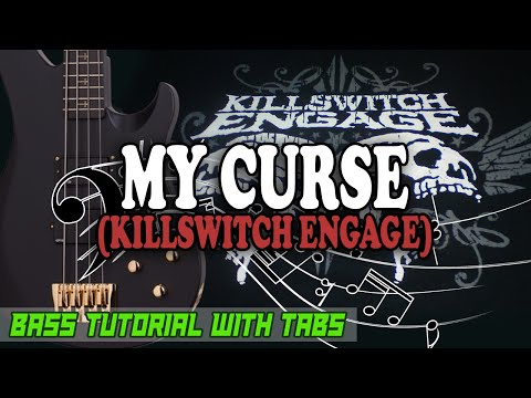 Killswitch Engage - My Curse - BASS Tutorial [With Tabs] - Play Along