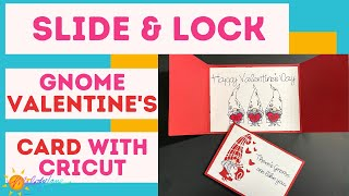 Cricut Slide & Lock Gnome Valentine's Day Card
