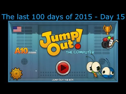 The last 100 days of 2015 - Day 15 - Jump Out! The Computer