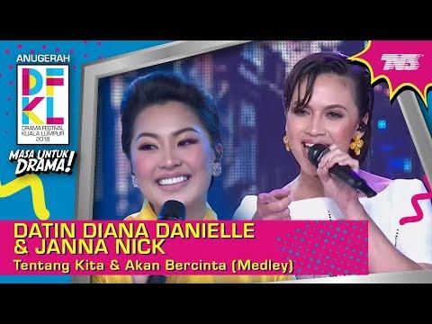 #DFKL2018 | Datin Diana Danielle & Janna Nick | Tentang Kita & Akan Bercinta [Medley]