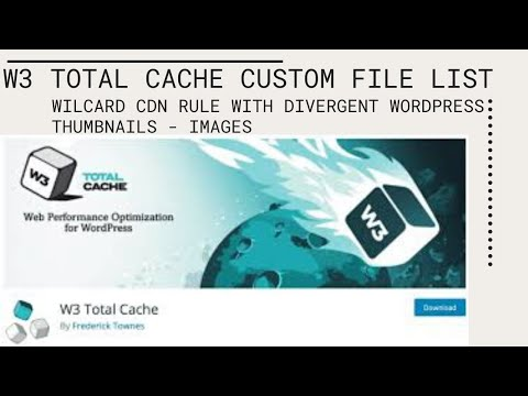 W3 Total Cache Custom File List wilcard rule with divergent WordPress thumbnails