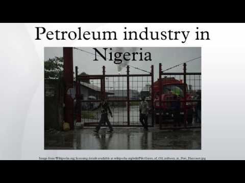 Petroleum industry in Nigeria