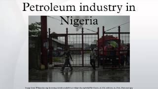 Petroleum industry in Nigeria