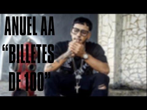 ANUEL AA - BILLETES DE 100 (LETRA)