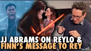 JJ Abrams on Reylo & Finn's Message to Rey - Rise of Skywalker Burning Questions