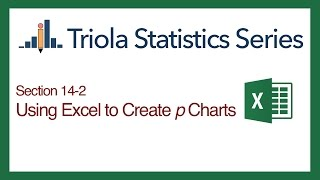 Excel Section 14-2: Using Excel to Create p Charts