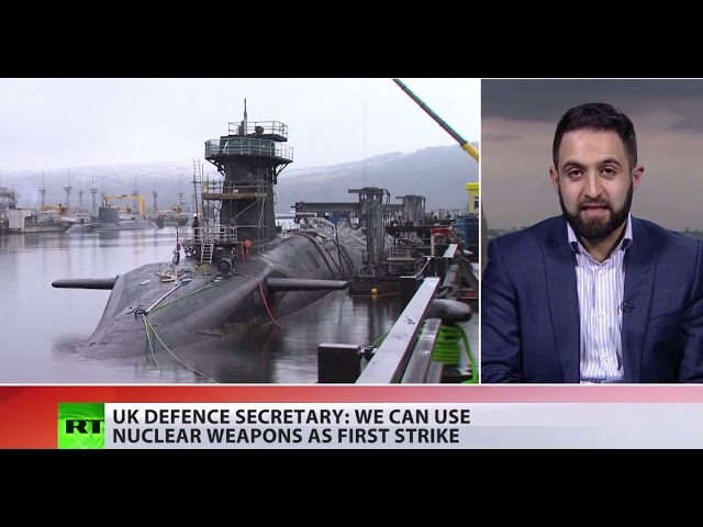 UK open to use nuclear weapons as 1st strike – defense secretary Fallon