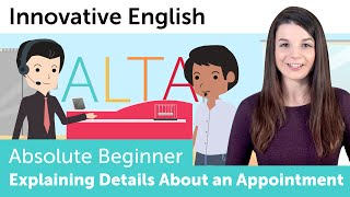 Explaining Details about an Appointment in English - Innovative English