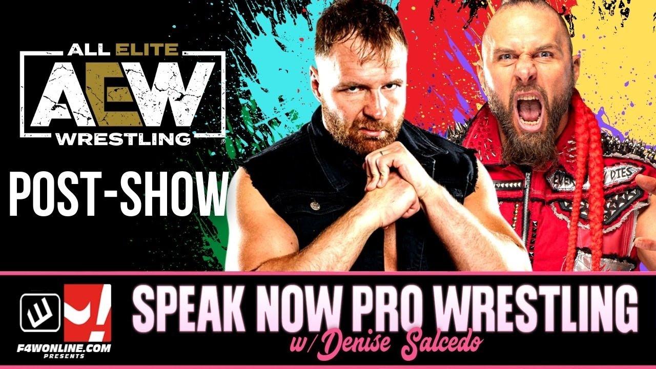 AEW DYNAMITE: Fyter Fest Night 2 Show Recap!   Speak Now Pro Wrestling w/ Denise Salcedo