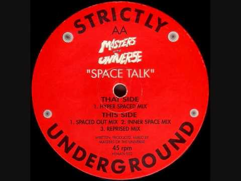 Masters Of The Universe - Space Talk (Hyper Spaced Mix)
