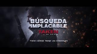 Búsqueda Implacable: La Serie - Canal DHE