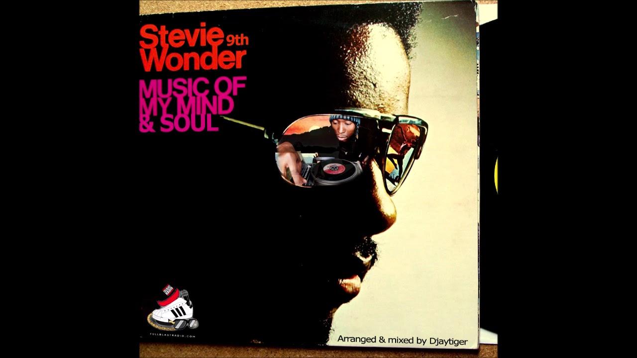 Stevie Wonder Vs  9th Wonder - Stevie 9th Wonder | Music of My Mind & Soul  (Full Album)