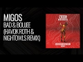Migos bad boujee havok roth nightowls remix mp3