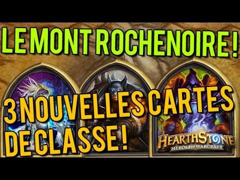 HearthStone Le Mont Rochenoire - 3 nouvelles cartes de classe de Blackrock Mountain !