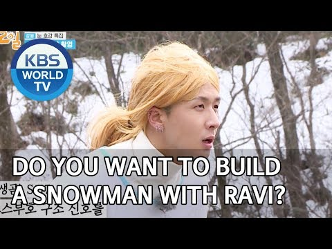 Do You Want To Make A Snowman With Ravi? [2 Days & 1 Night Season 4/ENG/2020.03.08]