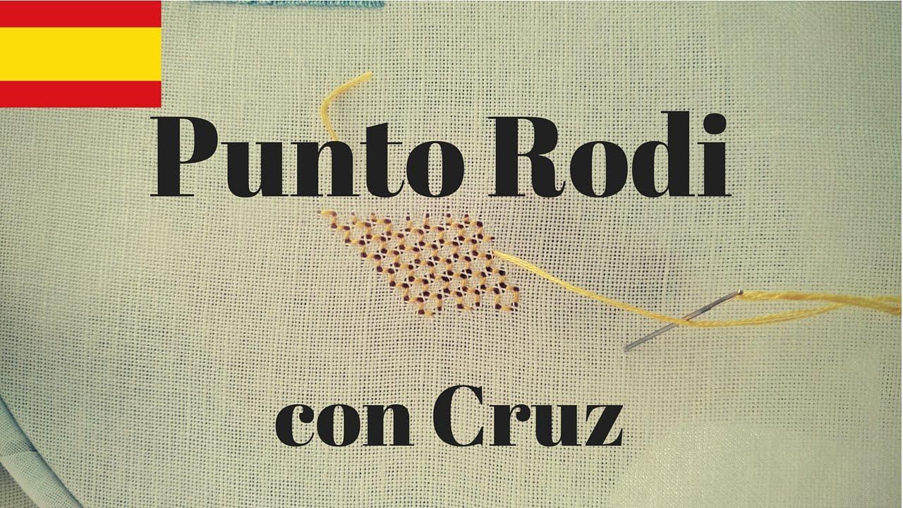 Bordado - Punto Rodi con Cruz (ESP) - YouTube