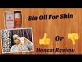 Bio Oil Review For Face, Dark Sports, Skin|| Skin Care