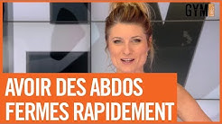 AVOIR DES ABDOS FERMES RAPIDEMENT