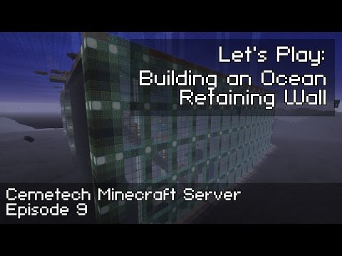 Cemetech Minecraft Ep 8: Let's Play: Building an Ocean Retaining Wall
