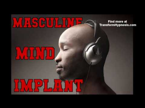 Masculine Mind Implant -Hypnosis to become manly