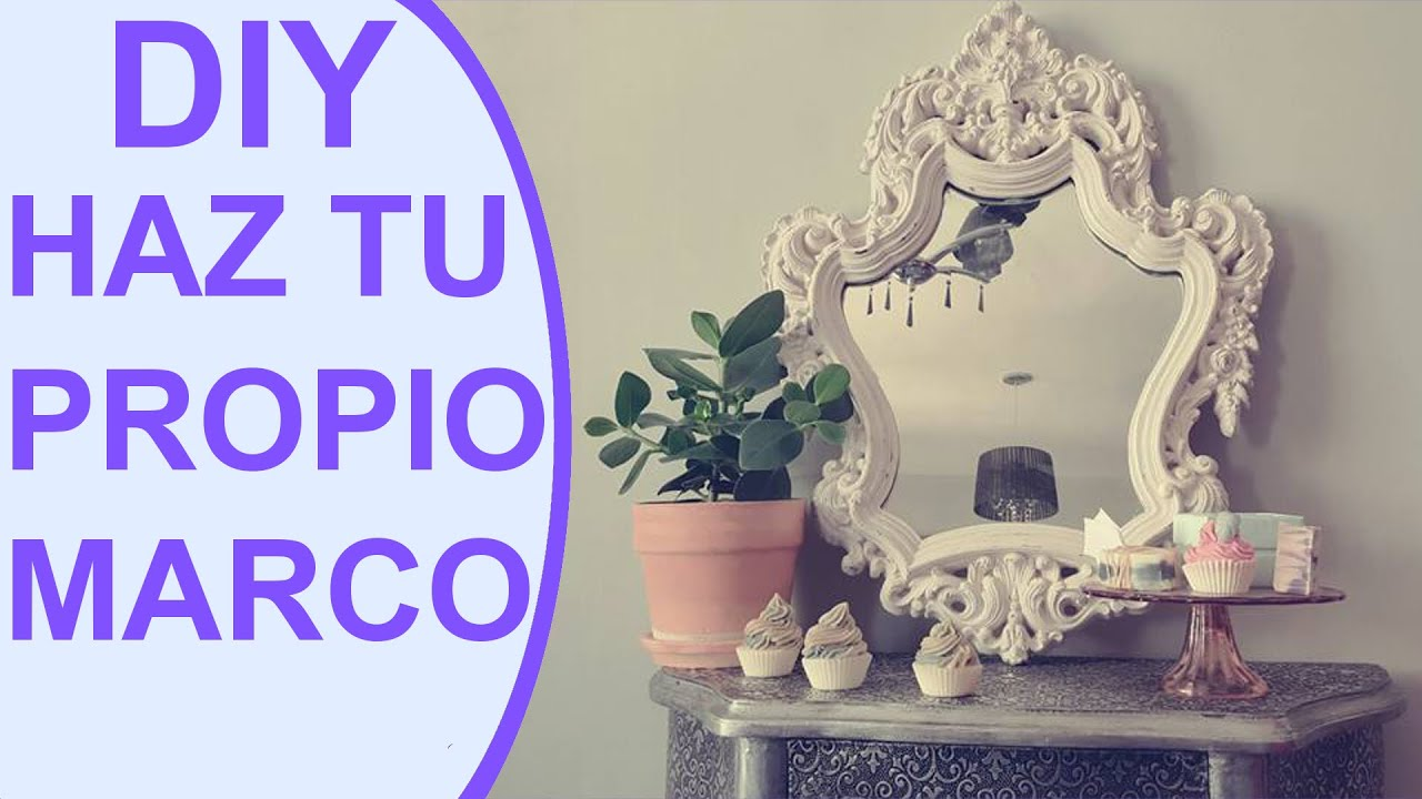 Cómo restaurar un marco antiguo | Manualidades DIY - YouTube