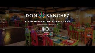 Restaurante Don Sanchez , sabores mexicanos con presentaciones imperdibles