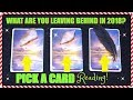 PICK A CARD & SEE WHAT YOU WILL LEAVE BEHIND IN 2018! │ FREE WEEKLY TAROT READING