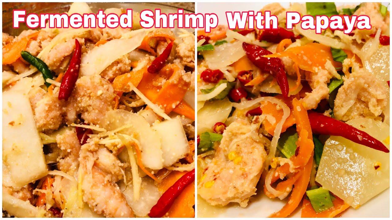 មាំល្ហុងជាមួយកំពិស Fermented Shrimp With Papaya #1