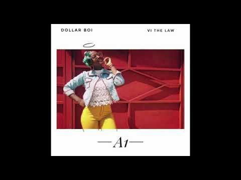 Dollar Boi ft VI The Law - A1 (Official Audio)