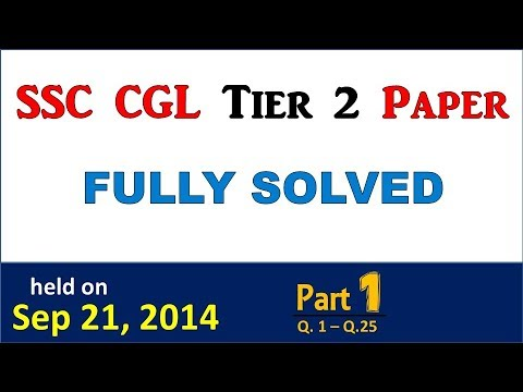 SSC CGL Tier 2 Previous year paper held on Sep 21, 2014 Fully solved (Part 1)