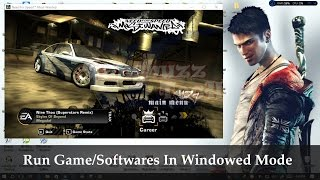 Run Game In Windowed Mode - How To Force Run Any Game or Software In Windowed Mode | Windowed Mode |