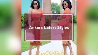 Ankara Latest styles 2017