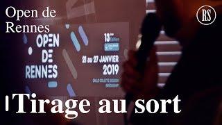 Tirage au sort du tableau final I Open de Rennes 2019