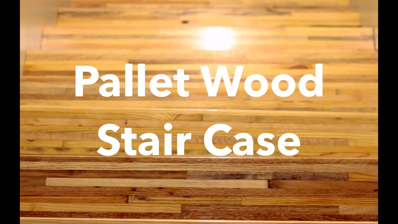 PALLET WOOD STAIR TREADS   Upcycled Modern Home   YouTube