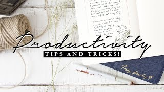 How to be Productive, Get Organized & Be Happy | Journal Ideas