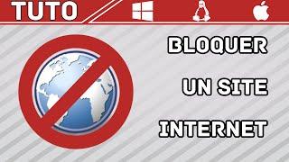 Tuto | Bloquer un site internet sans logiciel (Windows | Mac | Linux)