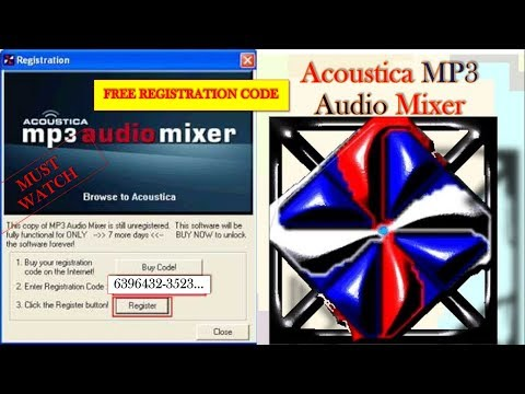FREE REGISTRATION CODE FOR ACOUSTICA MP3 AUDIO MIXER