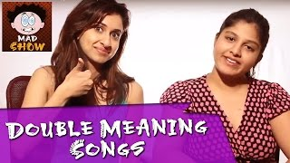 Indian Girls React To Double Meaning Bollywood Songs | Mad Show
