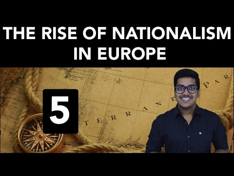 History: The Rise of Nationalism in Europe (Part 5)