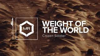 Citizen Soldier - Weight Of The World [HD]