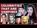 PROOF Of Celebrities That Are Vampires | Conspiracy Theories