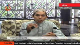Kissa Sin Rasul (saw) 8 - Sheikh Jomar Naing (tausug)