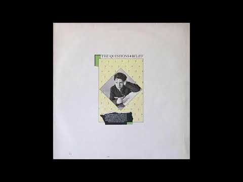 The Questions - Belief (1984) FULL ALBUM VINYL
