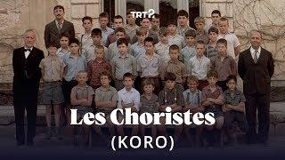 Les Choristes (Koro)  Fragman