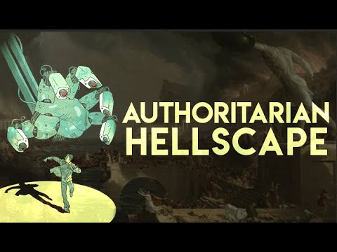 Authoritarian Hellscape