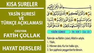 Yasin Suresi - Diyanet Meali Yas,in Arapça -  Fatih Çollak - Okla Takip