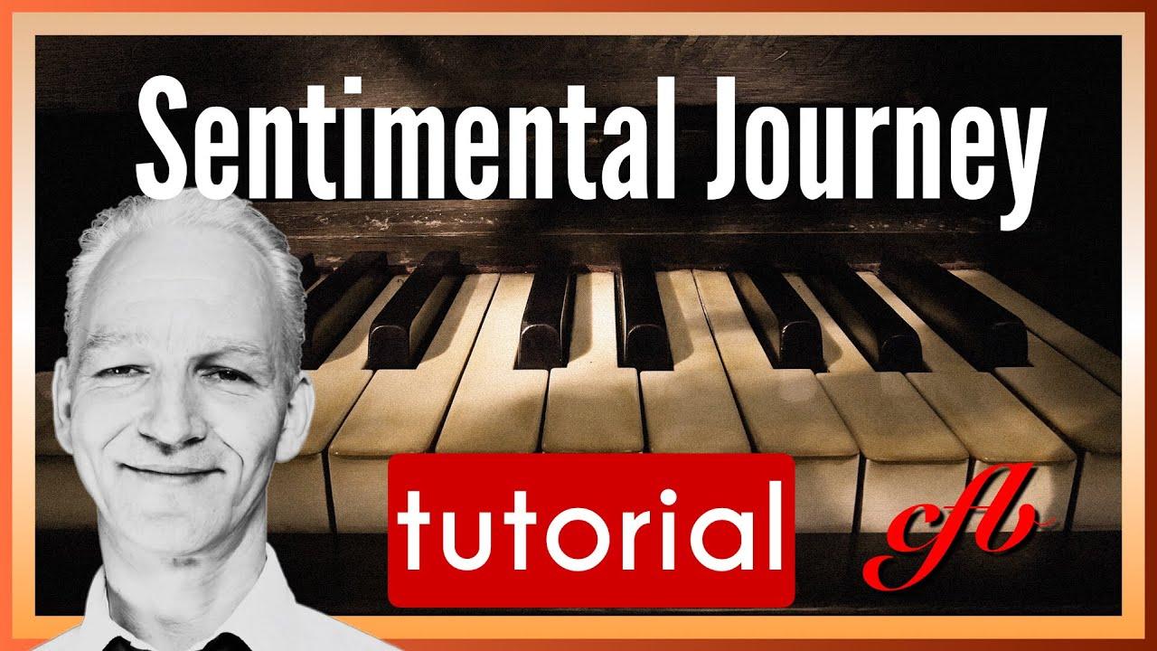 Sentimental Journey Piano Tutorial Slow Boogie Version Youtube
