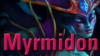 Hero Spotlight: Myrmidon